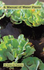 A Manual of Water Plants - W. Vivian De Thabrew