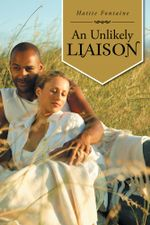 An Unlikely Liaison - Hattie Fontaine