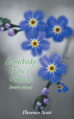 Somebody Else's Words : (Were Mine) - Florence Scott