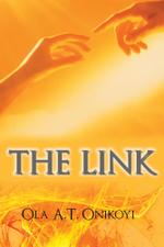 The Link - Ola A.T. Onikoyi