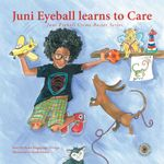 Juni Eyeball Learns to Care - Rudo Bingepinge-Dzenga