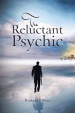 The Reluctant Psychic - Richard J. West