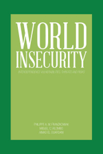 WORLD INSECURITY : Interdependence Vulnerabilities, Threats and Risks - Miguel Vilombo