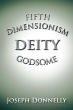 FIFTH DIMENSIONISM - Joseph Donnelly