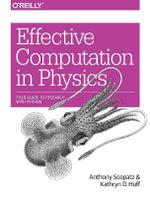 Effective Computation in Physics - Anthony Scopatz