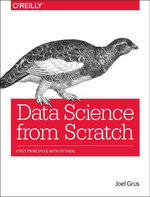 Data Science from Scratch : First Principles with Python - Joel Grus