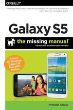 Galaxy S5 : The Missing Manual - Preston Gralla