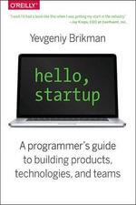 Hello, Startup - Yevgeniy Brikman