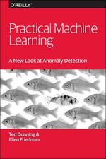 Practical Machine Learning : A New Look at Anomaly Detection - Ted Dunning