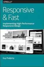 Responsive & Fast : Implementing High-Performance Responsive Design - Guy Podjarny