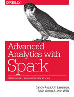 Advanced Analytics with Spark : Patterns for Learning from Data at Scale - Sandy Ryza
