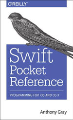 Swift Pocket Reference - Anthony Gray