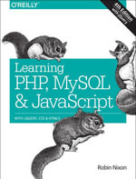 Learning PHP, MySQL & JavaScript : With jQuery, CSS & HTML5 - Robin Nixon