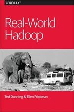 Real-World Hadoop - Ted Dunning