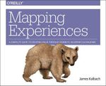 Mapping Experiences - James Kalbach
