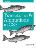 Transitions and Animations in CSS : Changing Values with CSS - Estelle Weyl
