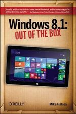 Windows 8.1 : Out Of The Box - Mike Halsey