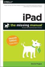 iPad : The Missing Manual - David Pogue