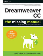 Dreamweaver CC: The Missing Manual : Covers 2014 Release - David Sawyer Mcfarland