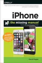 iPhone : The Missing Manual - David Pogue