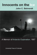 Innocents on the Ice - John C. Behrendt