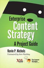 Enterprise Content Strategy - Kevin Nichols