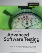 Advanced Software Testing - Vol. 2 : Guide to the Istqb Advanced Certification as an Advanced Test Manager - Rex Black