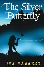 The Silver Butterfly - Uma Mawaery