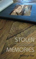 Stolen Memories - Mrs Kathryn a Fox