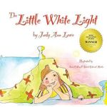 The Little White Light - Judy Ann Lowe