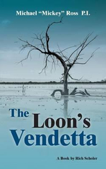 The Loon's Vendetta - Rich Scholer