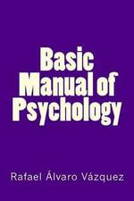 Basic Manual of Psychology - Rafael Alvaro Vazquez