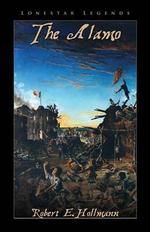 The Alamo - Robert E Hollmann