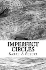 Imperfect Circles - Sarah a Suzuki