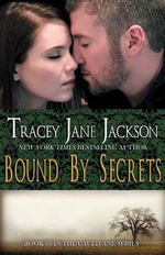 Bound by Secrets - Tracey Jane Jackson