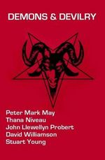 Demons & Devilry - Peter Mark May