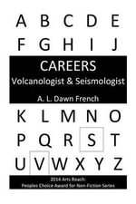 Volcanologist & Seismologist - A L Dawn French