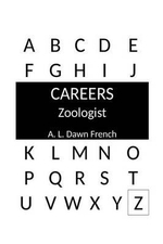 Zoologist - A L Dawn French