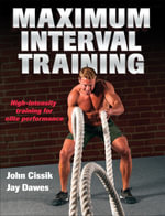 Maximum Interval Training - John Cissik