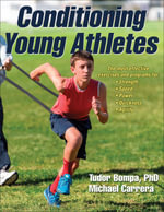 Conditioning Young Athletes - Tudor O. Bompa