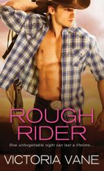 Rough Rider : Hot Cowboy Nights Series : Book 2 - Victoria Vane