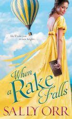 When a Rake Falls : Rake's Handbook - Sally Orr
