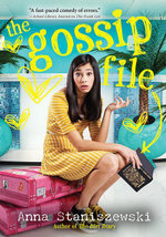 The Gossip File - Anna Staniszewski