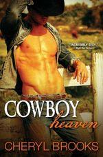 Cowboy Heaven : Cowboy Heaven - Cheryl Brooks