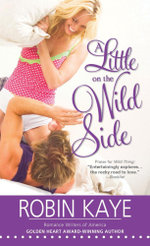 A Little on the Wild Side : Wild Thing - Robin Kaye