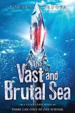 The Vast and Brutal Sea : Vicious Deep - Zoraida Cordova