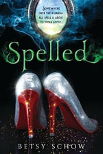 Spelled - Betsy Schow