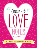 Instant Love Notes -  Sourcebooks