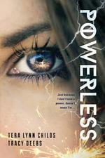 Powerless - Tera Lynn Childs