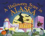 A Halloween Scare in Alaska - Eric James